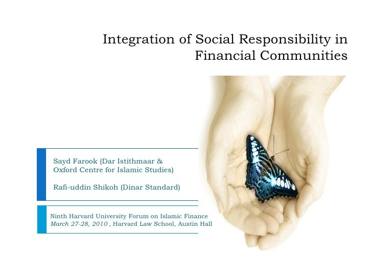 Harvard: Integration of Social Responsibility in Financial Communities: Harvard Islamic Finance Forum
