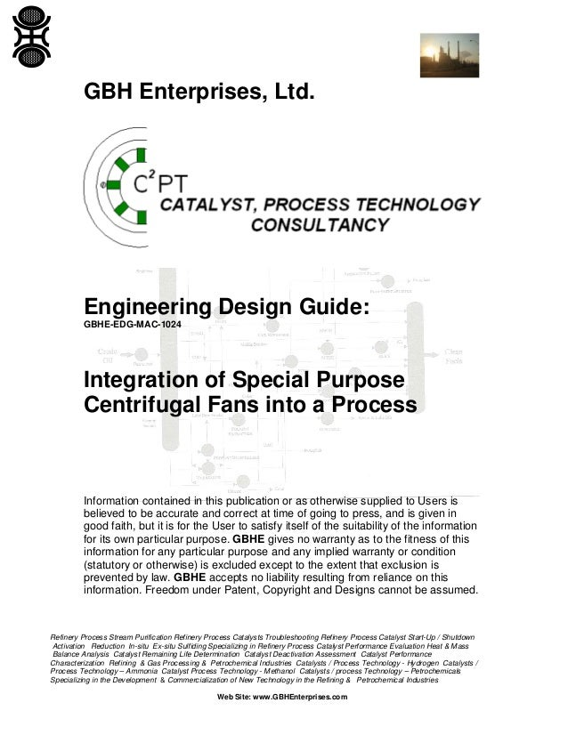 GBH Enterprises, Ltd.  Engineering Design Guide: GBHE-EDG-MAC-1024  Integration of Special Purpose Centrifugal Fans into a...
