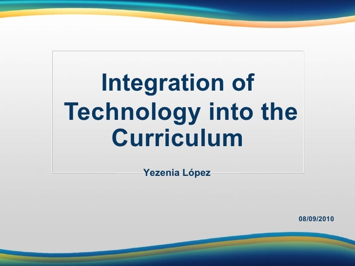 Integration of technology_into_the_curriculum