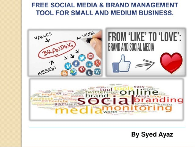 Social Media With Brand Management- Integration For Small Business