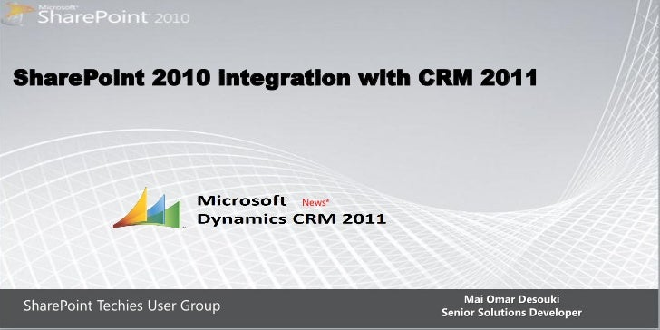 Integration SharePoint 2010 with CRM 2010 by Mai Omar Desouki