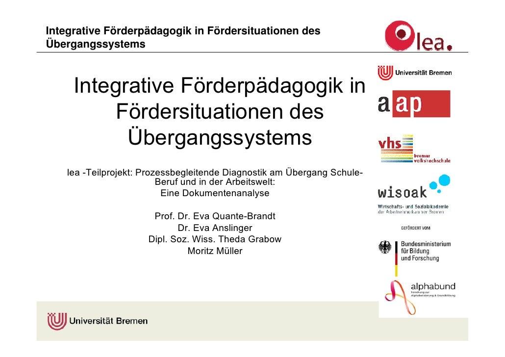 Integrative Förderpädagogik in Fördersituationen des Übergangssystems         Integrative Förderpädagogik in           För...