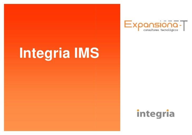 Integria IMS.  Presentación.