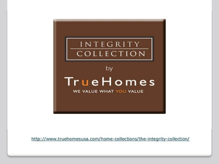 http://www.truehomesusa.com/home-collections/the-integrity-collection/