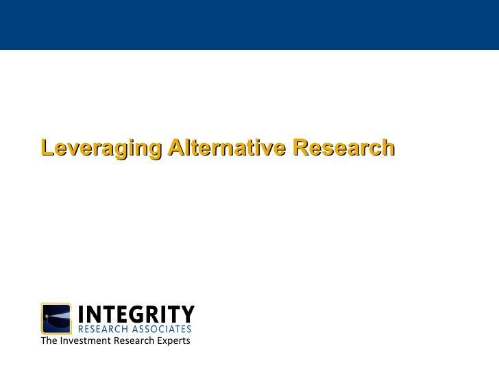 Leveraging Alternative Research