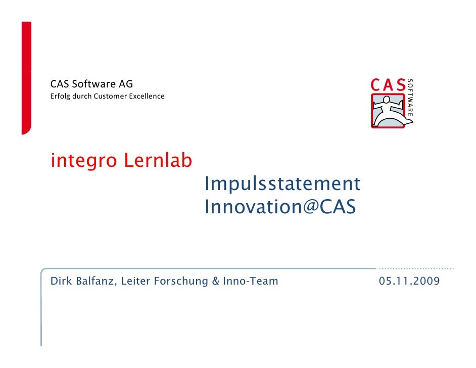 CAS Software AG Erfolg durch Customer Excellence     integro Lernlab                                    Impulsstatement   ...
