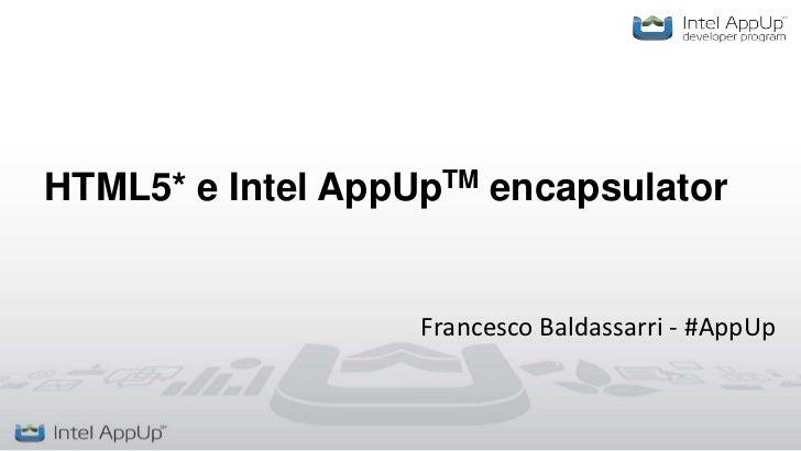 Intel AppUp Webinar Italiano html5