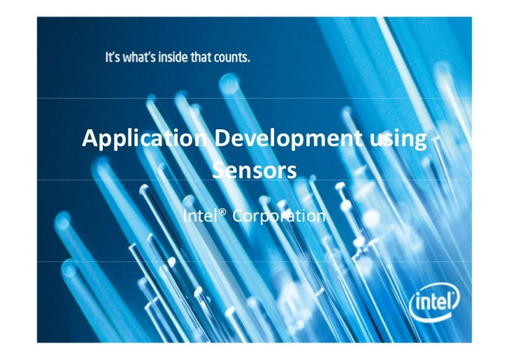 Application Development using            Sensors        Intel® Corporation