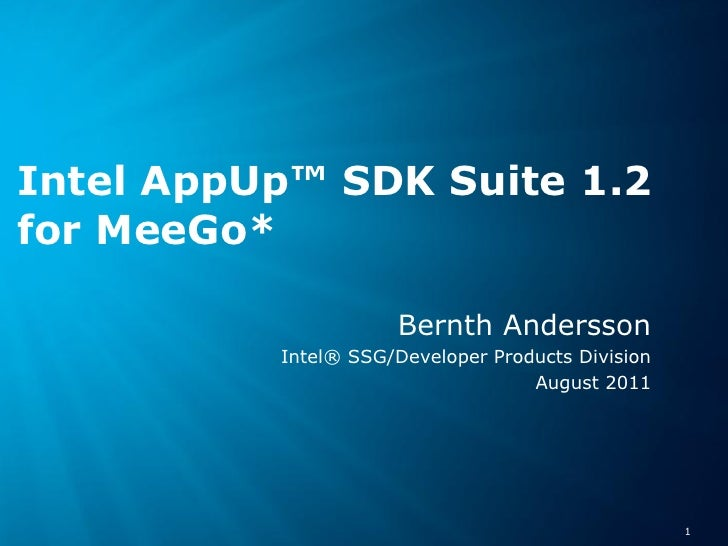 Intel AppUp™ SDK Suite 1.2for MeeGo*                                                                           Bernth Ande...
