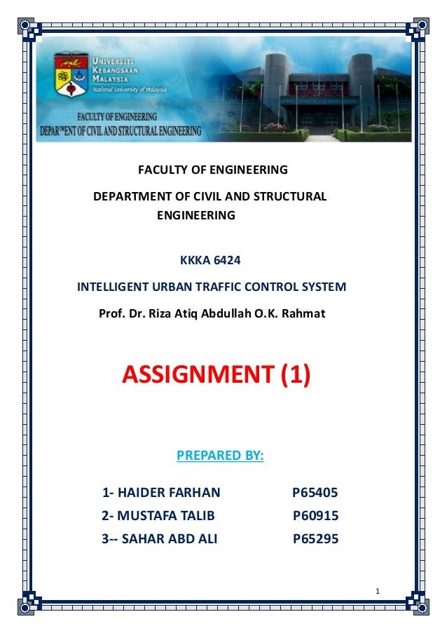 FACULTY OF ENGINEERING  DEPARTMENT OF CIVIL AND STRUCTURAL          ENGINEERING                 KKKA 6424INTELLIGENT URBAN...