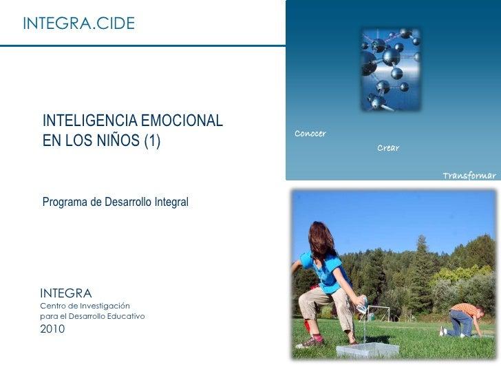 INTEGRA.CIDE       INTELIGENCIA EMOCIONAL                                     Conocer   EN LOS NIÑOS (1)                  ...