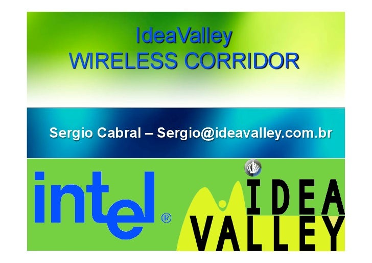 Intel IdeaValley Digital Wireless Corridor   Presentation To Mangaratiba Digital