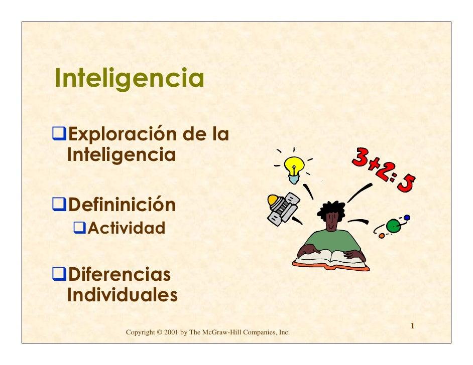 Inteligencia  Exploración de la Inteligencia   Defininición    Actividad  Diferencias Individuales                        ...