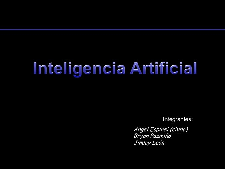 Integrantes:Angel Espinel (chino)Bryan PazmiñoJimmy León