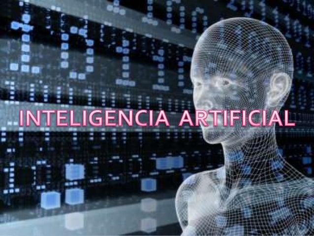  Se denomina inteligencia artificial (IA) a la rama de las computación dedicada al desarrollo de agentes racionales no vi...