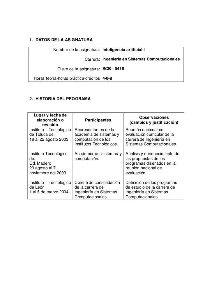 1.- DATOS DE LA ASIGNATURA             Nombre de la asignatura: Inteligencia artificial I                              Car...