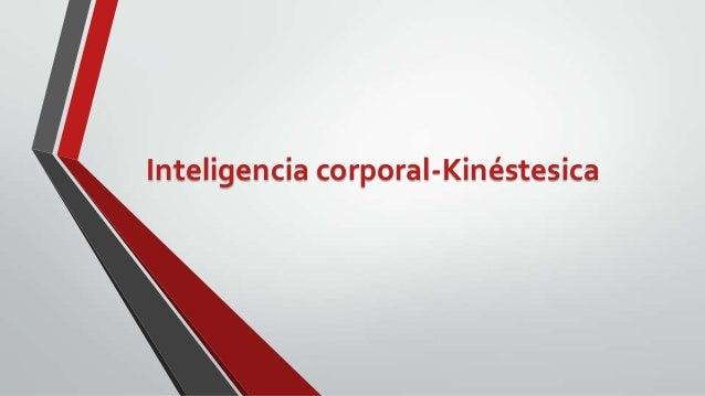 Inteligencia corporal kinestesica