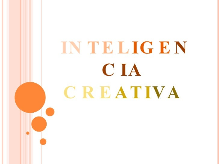 Inteligencia  Creativa!!