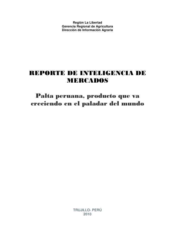 Región La Libertad         Gerencia Regional de Agricultura         Dirección de Información AgrariaREPORTE DE INTELIGENCI...