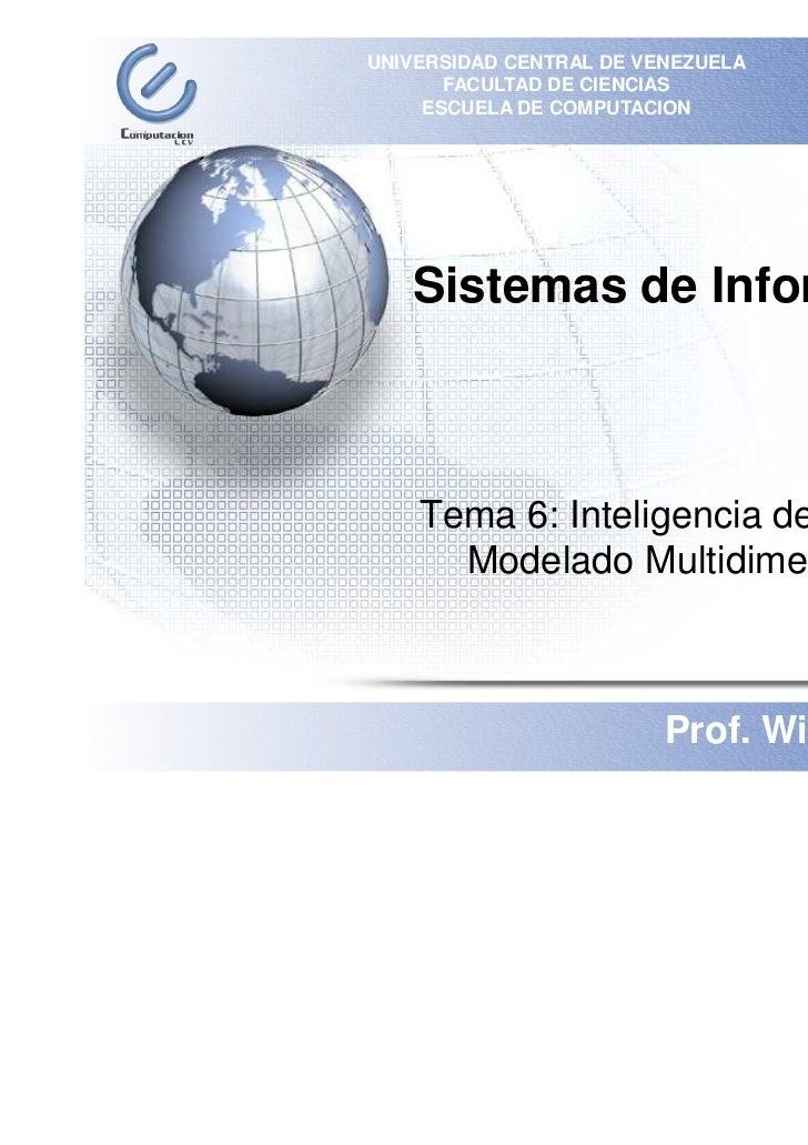 UNIVERSIDAD CENTRAL DE VENEZUELA           FACULTAD DE CIENCIAS         ESCUELA DE COMPUTACION´       Sistemas de Informac...