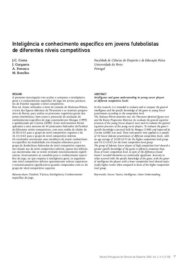 Revista Portuguesa de Ciências do Desporto, 2002, vol. 2, nº 4 [7–20] 7 Inteligência e conhecimento específico em jovens f...
