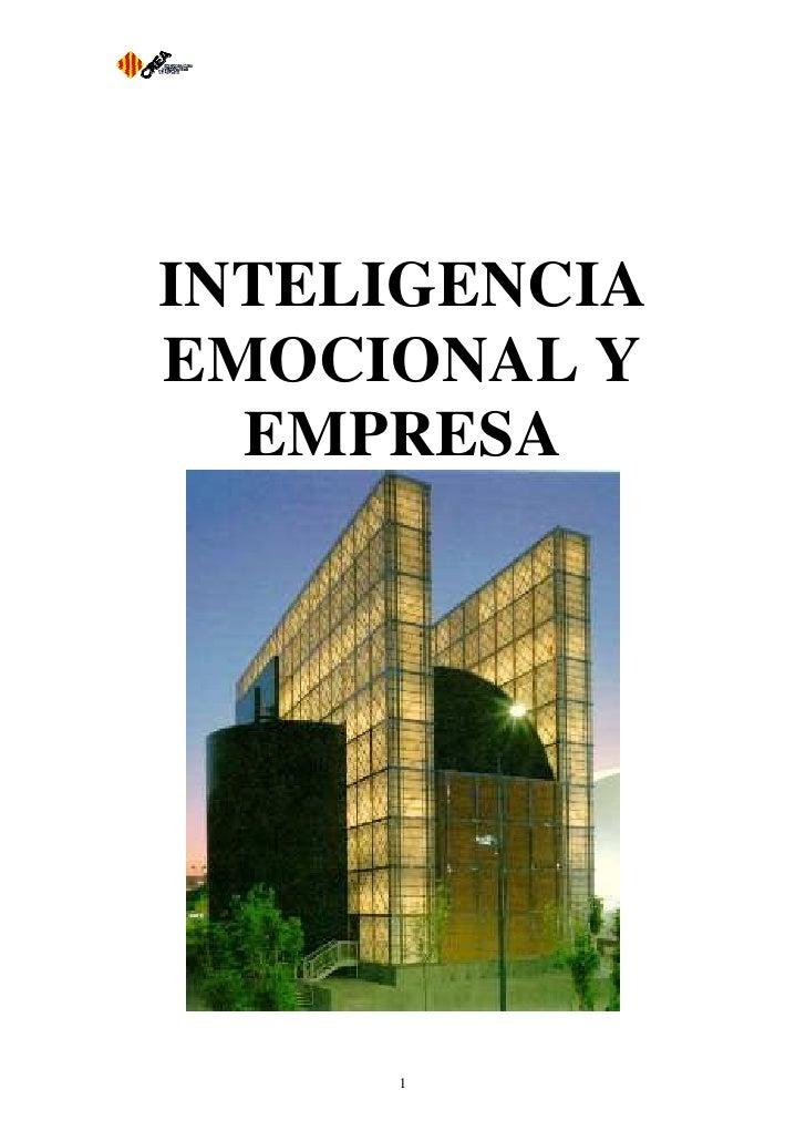 INTELIGENCIA EMOCIONAL Y   EMPRESA          1