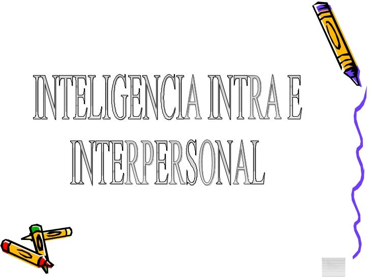 Inteligencia inter e_intrapersonal[1]