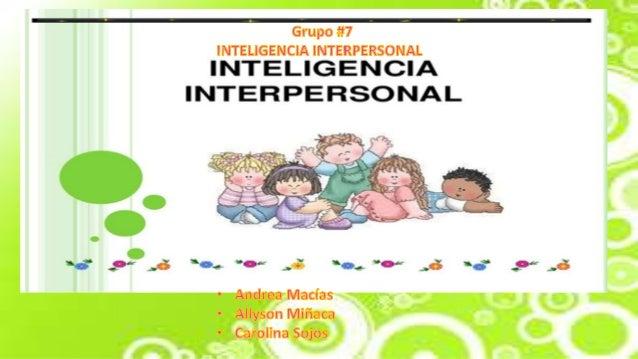 inteligencia interpersonal: