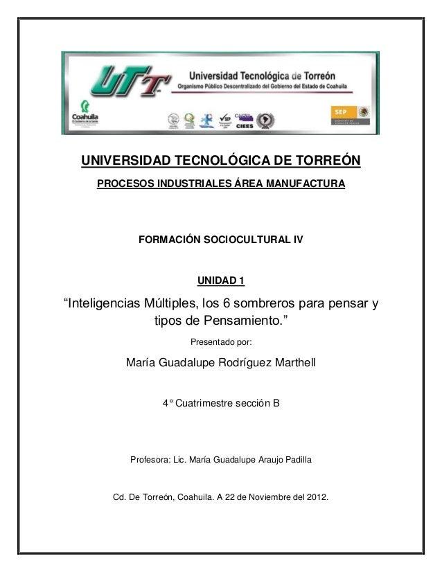 UNIVERSIDAD TECNOLÓGICA DE TORREÓN     PROCESOS INDUSTRIALES ÁREA MANUFACTURA              FORMACIÓN SOCIOCULTURAL IV     ...
