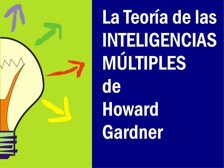 Inteligencias múltiples  - carlos valdez