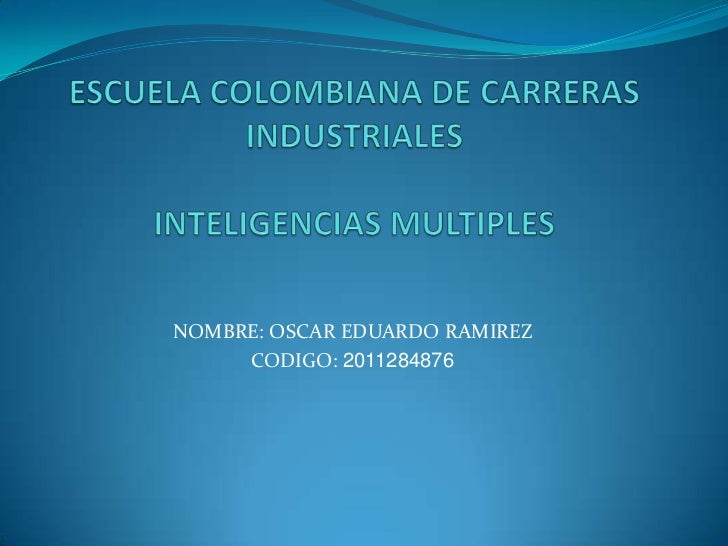 NOMBRE: OSCAR EDUARDO RAMIREZ     CODIGO: 2011284876