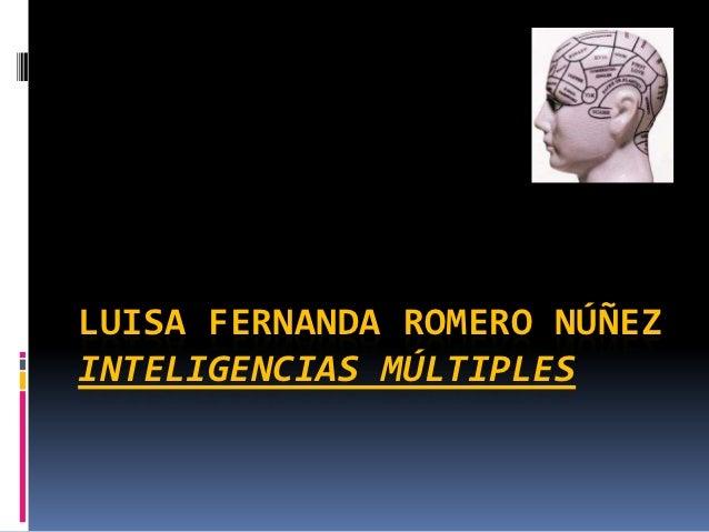 LUISA FERNANDA ROMERO NÚÑEZINTELIGENCIAS MÚLTIPLES