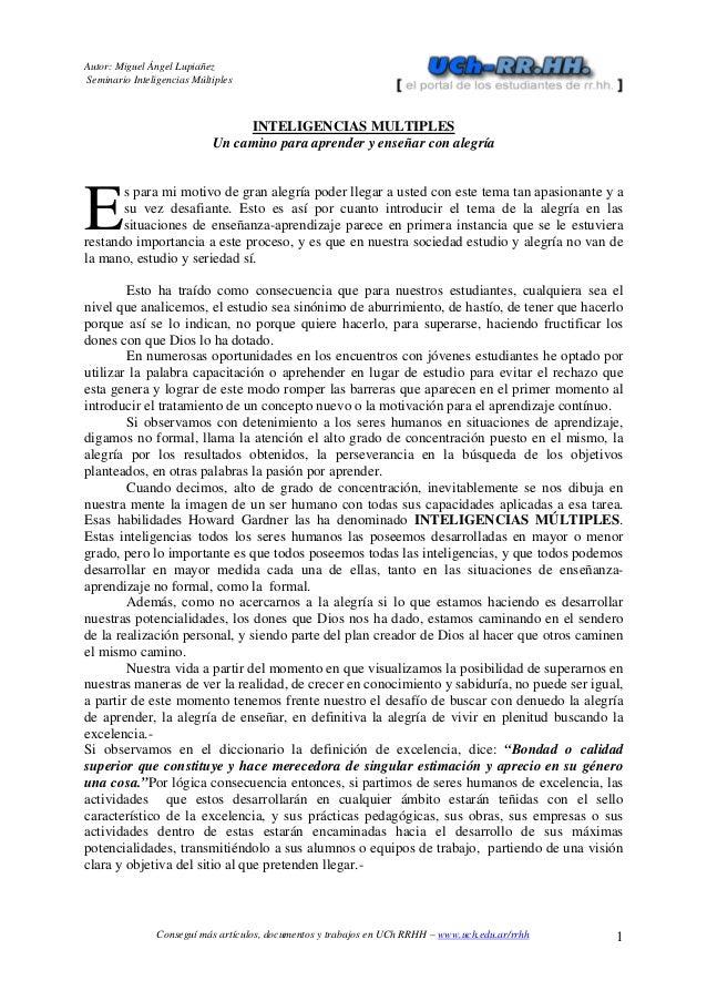 Autor: Miguel Ángel Lupiañez  Seminario Inteligencias Múltiples  INTELIGENCIAS MULTIPLES  Un camino para aprender y enseña...