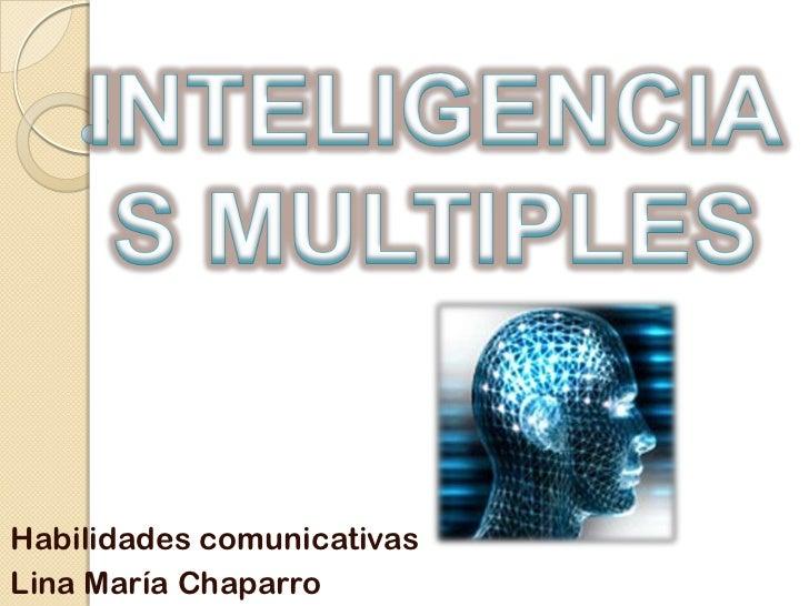 Habilidades comunicativasLina María Chaparro