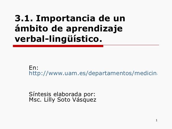 3.1. Importancia de un ámbito de aprendizaje verbal-lingüístico.   En:  http://www.uam.es/departamentos/medicina/psiquiatr...