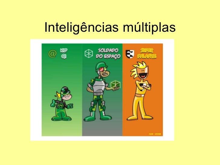 Inteligências multiplas