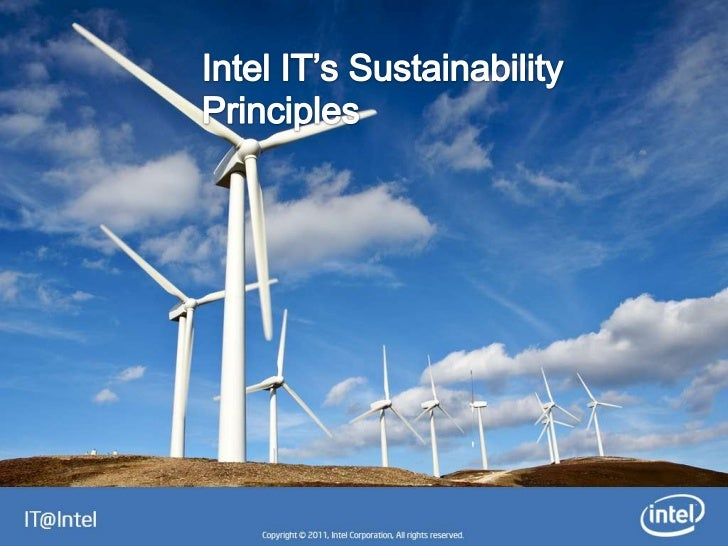 """1 – Consciously Manage OurCapabilities                  At Intel IT, we think """"green""""                  everyday with a lon..."""