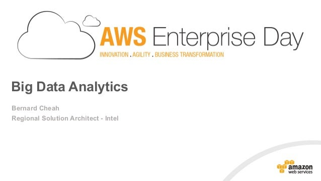 AWS Enterprise Day | Big Data Analytics