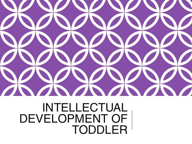 Intellectual development of toddler