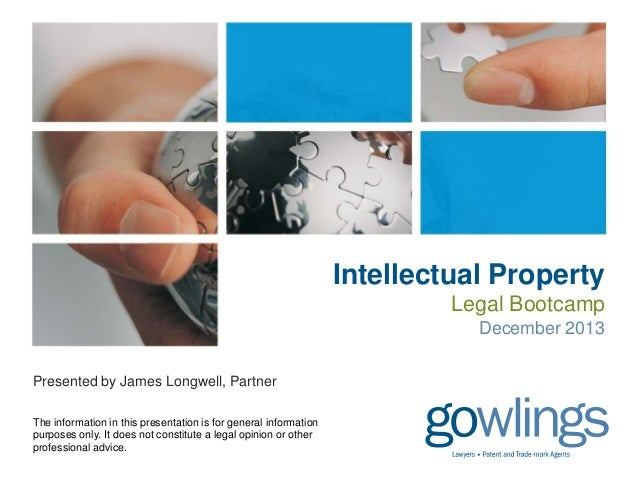 Intellectual Property: Legal Bootcamp, December 2013