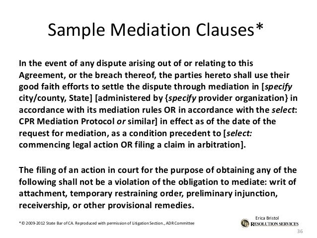alternative dispute resolution adr clause for This order transmits the using alternative dispute resolution techniques  alternative dispute resolution  on adr: a alternative means of dispute.
