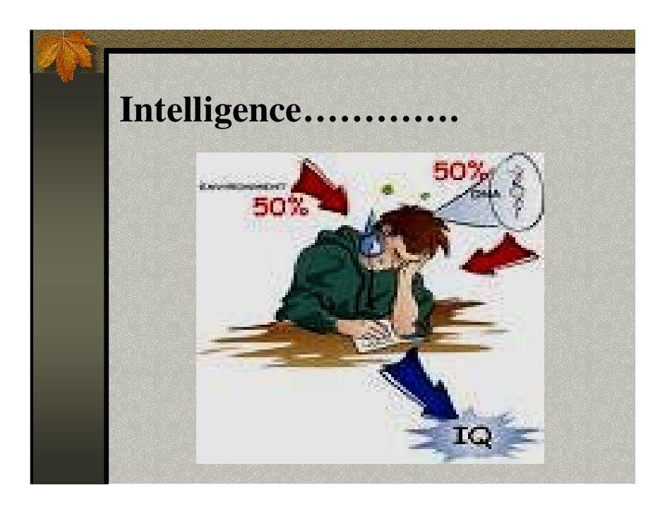 Intelligence………….
