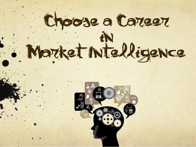 Choose a Career         inMarket Intelligence