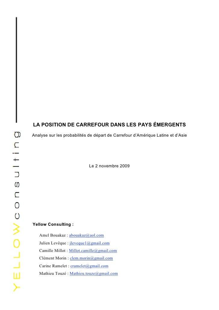 LA POSITION DE CARREFOUR DANS LES PAYS ÉMERGENTS Analyse sur les probabilités de départ de Carrefour d'Amérique Latine et ...