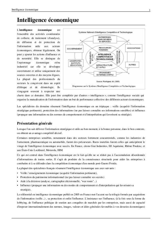 Intelligence économique  Intelligence économique L'intelligence économique est l'ensemble des activités coordonnées de col...