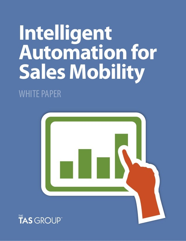 Intelligent Automation for Sales Mobility WHITE PAPER