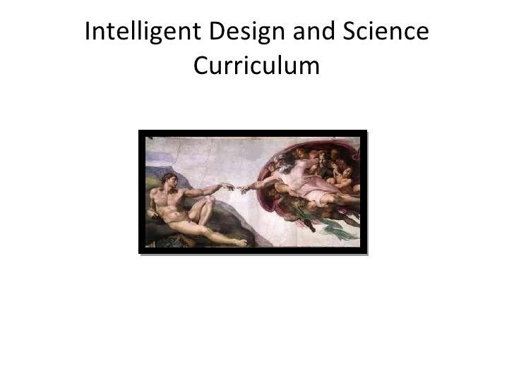 Intelligent Design And Curriculum Policy