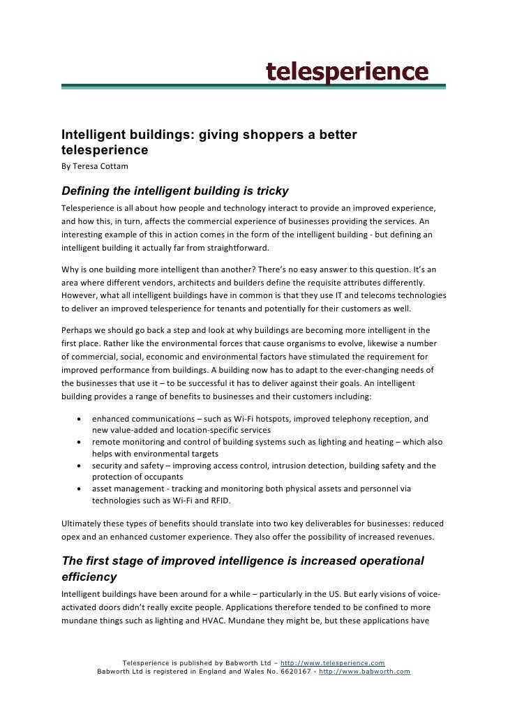 Intelligent buildings: giving shoppers a better telesperience By Teresa Cottam  Defining the intelligent building is trick...