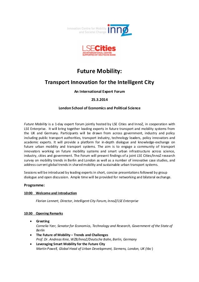 Future Mobility: Transport Innovation for the Intelligent City An International Expert Forum 25.3.2014 London School of Ec...