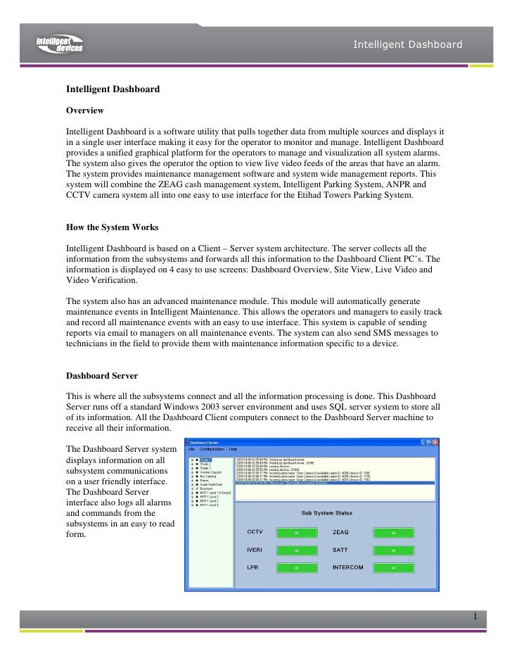 Intelligent Dashboard    Intelligent Dashboard  Overview  Intelligent Dashboard is a software utility that pulls together ...